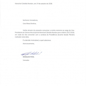 Ofício em que o vereador Ronaldo Pohl oficializa a renúncia à vice-presidência